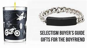 Selectism Buyer s Guide Gifts for the Boyfriend