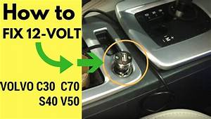 12 Volt Socket Cigarette Lighter Fuse In Volvo C30 S40 V50