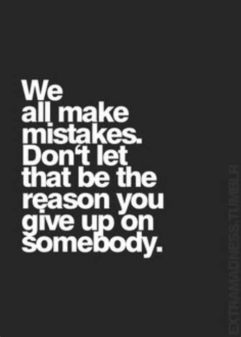 Forgiving Mistakes Relationship Quotes