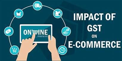Commerce Impact Gst Ecommerce India Sellers Vendors