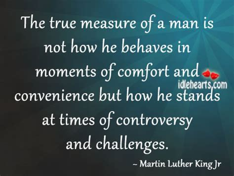 True Measure Of Man Quotes
