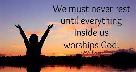 worship quote    tozer worship arts conservatory