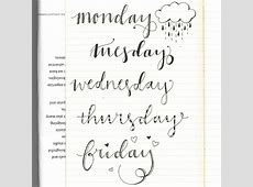 Days of the Week calligraphy MONDAY TUESDAY WEDNESDAY