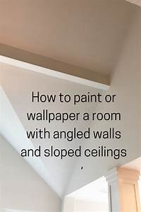Painting, Tip, Wallpapering, And, Painting, Angled, Walls, And, Sloped, Ceilings, U0026gt, U0026gt, Linda, Holt, Creative
