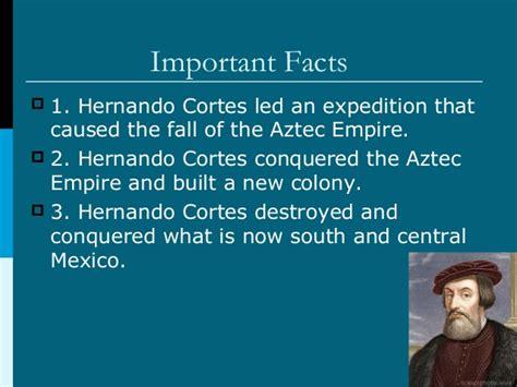 The Life of Hernando Cortes