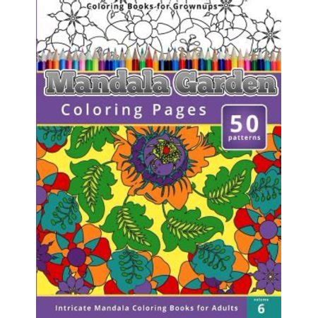 coloring books  grownups mandala garden coloring pages