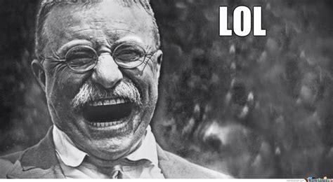 Teddy Roosevelt Memes - professor bob s quot fun with historical stuff quot august 2014