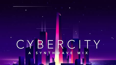 yov tub cybercity a synthwave mix