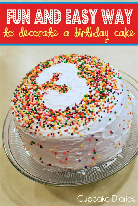 fun and easy way to decorate a birthday cake cupcake diaries