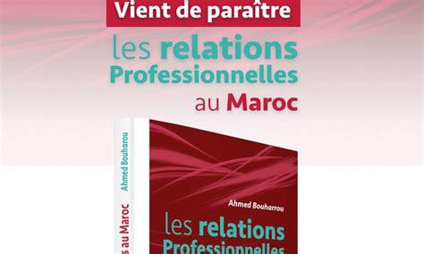 les bureaux de recrutement au maroc le matin le point sur les relations professionnelles au maroc