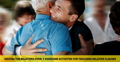 relatives   awesome activities