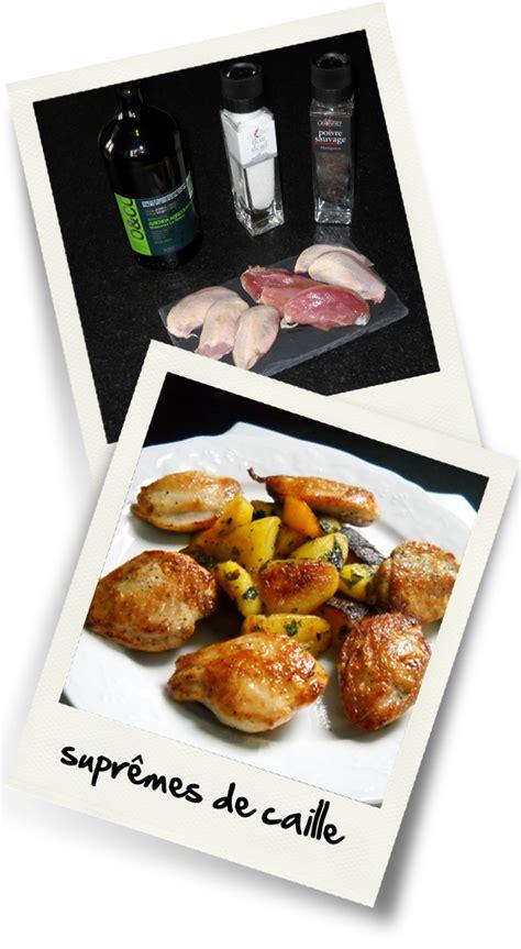 caille cuisine suprêmes de cailles christiane cuisine