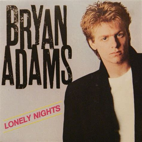 Bryan Adams  Lonely Nights (vinyl) At Discogs