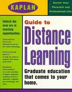 Kaplan Guide to Distance Learning: Graduate Education that ...