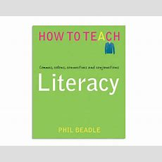 Book Review How To Teach Literacy  Product Focus  Teach Secondary