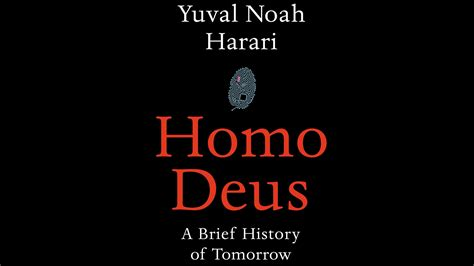 Homo Deus A Brief History Of Tomorrow Recommended