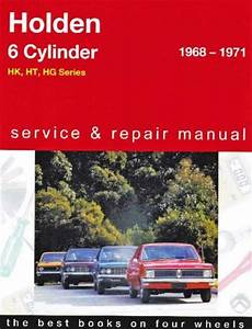 Holden Hk Ht Hg 6 Cyl 1968 1971 Gregorys Service Repair
