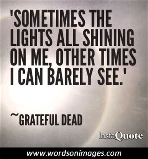 Grateful Dead Relationship Quotes