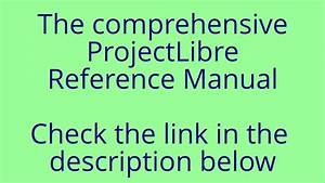 Projectlibre User Guide Reference Manual