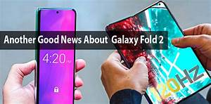 Another Good News About Galaxy Fold 2