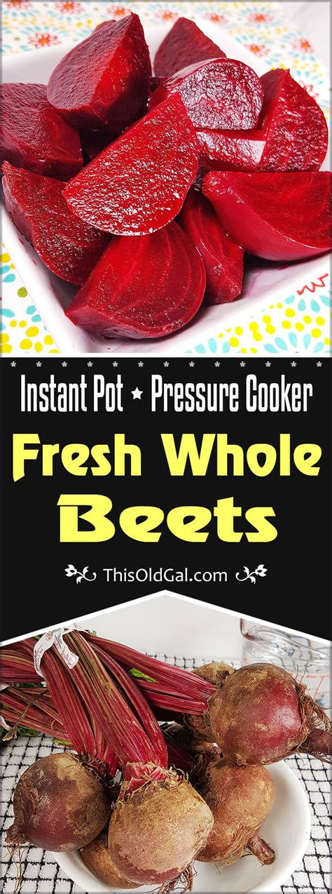 beets pot instant fresh whole pressure cooker thisoldgal recipes cooking cook electric