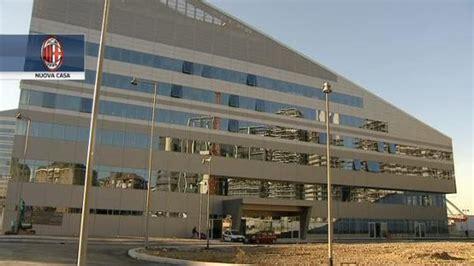 nuova sede milan ac milan inaugura la nuova sede e assume nuovo personale