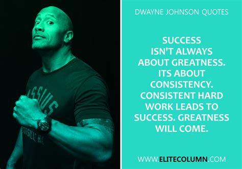 dwayne johnson quotes  inspire  elitecolumn