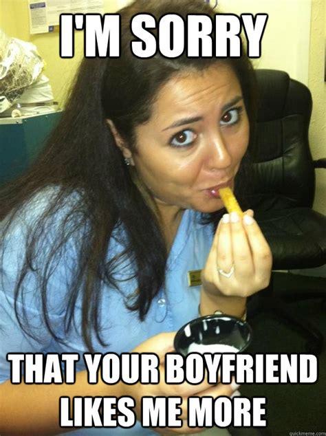 Hcl Meme - i m sorry that your boyfriend likes me more im sorry sara quickmeme