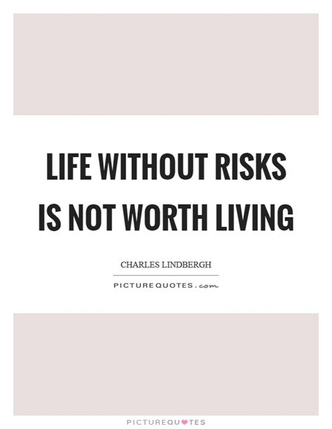 My Life Is Not Worth Living Quotes