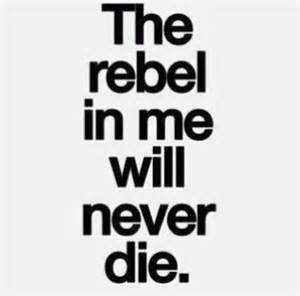 rebel in me pictures photos and images for and