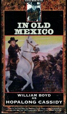 HOPALONG CASSIDY in IN OLD MEXICO 1938 B&W Western Feature ...