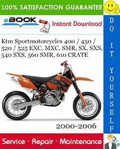 Ktm Sportmotorcycles 400    450    520    525 Exc  Mxc  Smr
