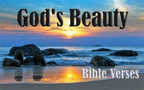 Printable bible verses bible verses quotes bible scriptures me quotes cute bible verses honey quotes bible verse pictures jesus quotes prayer quotes. Top 7 Bible Verses About God's Beauty