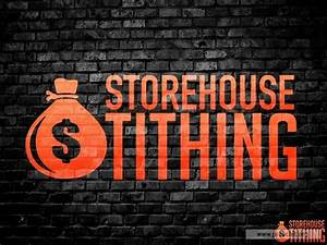 Sermon By Title  Storehouse Tithing