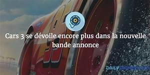Bande Annonce Cars 3 : cars 3 se d voile plus dans la nouvelle bande annonce daily disneyland ~ Medecine-chirurgie-esthetiques.com Avis de Voitures