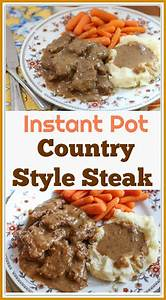 country style instant pot cube steak recipe recipes home