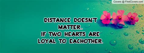 Long Distance Doesnt Matter Quotes