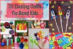 Recipes, Projects & More - 23 Exciting Crafts For Bored Kids