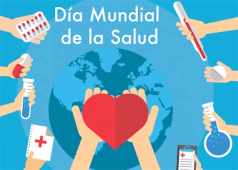 Día Mundial de la Salud, 7 de abril de 2018