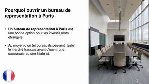 Ouvrir Un Bureau De Reprsentation Paris
