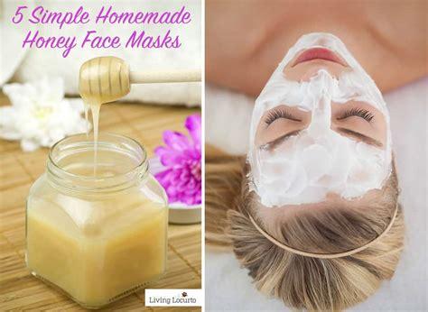 simple diy honey face masks homemade skin care recipes