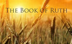 THE BOOK OF RUTH – Christ Mercy Gate Evangelical Ministries