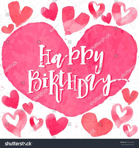 Happy Birthday Calligraphy Text Watercolor Hearts Stock