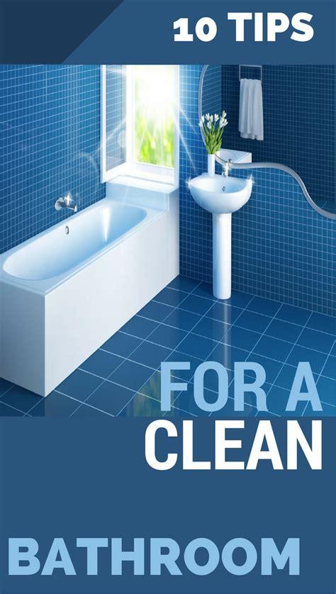 tips   clean bathroom topcleaningtipscom