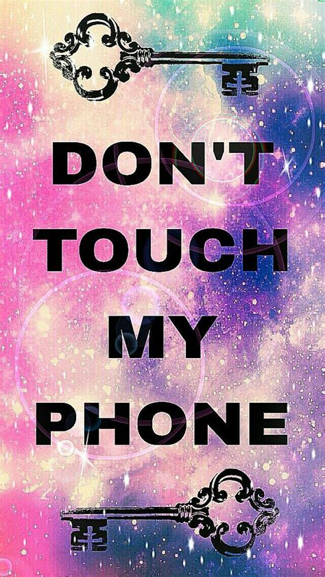 Android Lock Screen Wallpaper Dont Touch My Phone Wallpaper by Pin By Clair Sluis On Wallpapers In 2019 Dont Touch