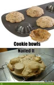 Cookie Bowl Fail