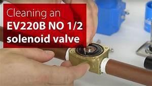 How To Clean A Danfoss Ev220b No 1  2 Solenoid Valve