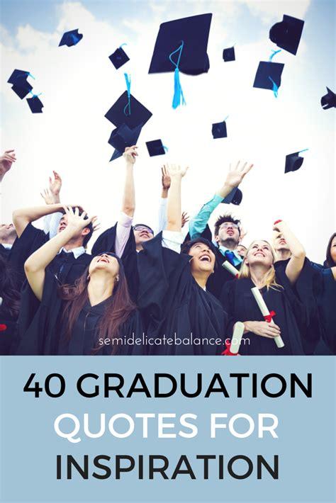 Inspirational Graduation Quotes Graduation Milestone Quotes Quotesgram