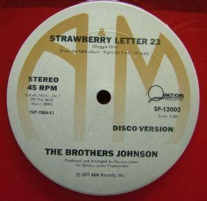 the brothers johnson strawberry letter 23 the brothers johnson singles soulandfunkmusic 25143
