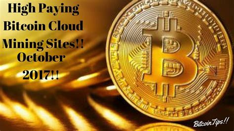 bitcoin cloud mining best highest paying bitcoin cloud mining october